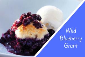 Wild Blueberry Grunt