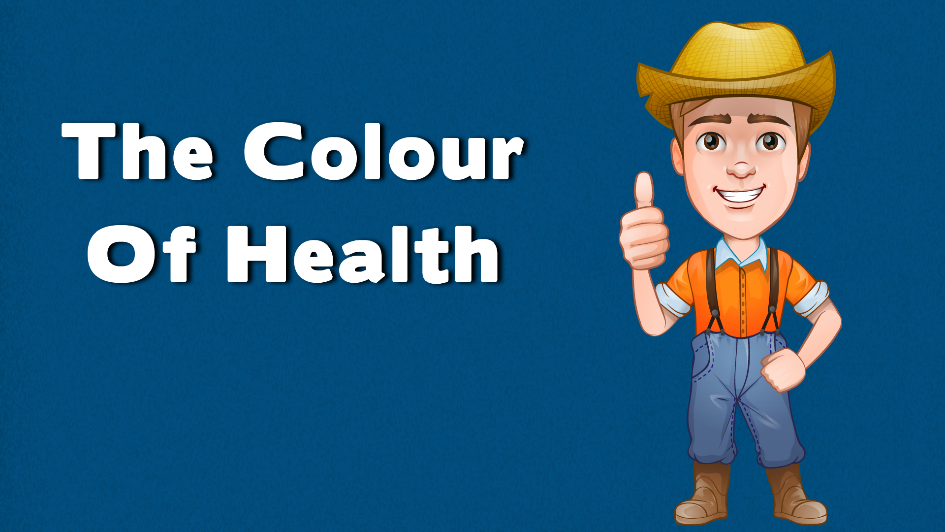 The Colour Of Health