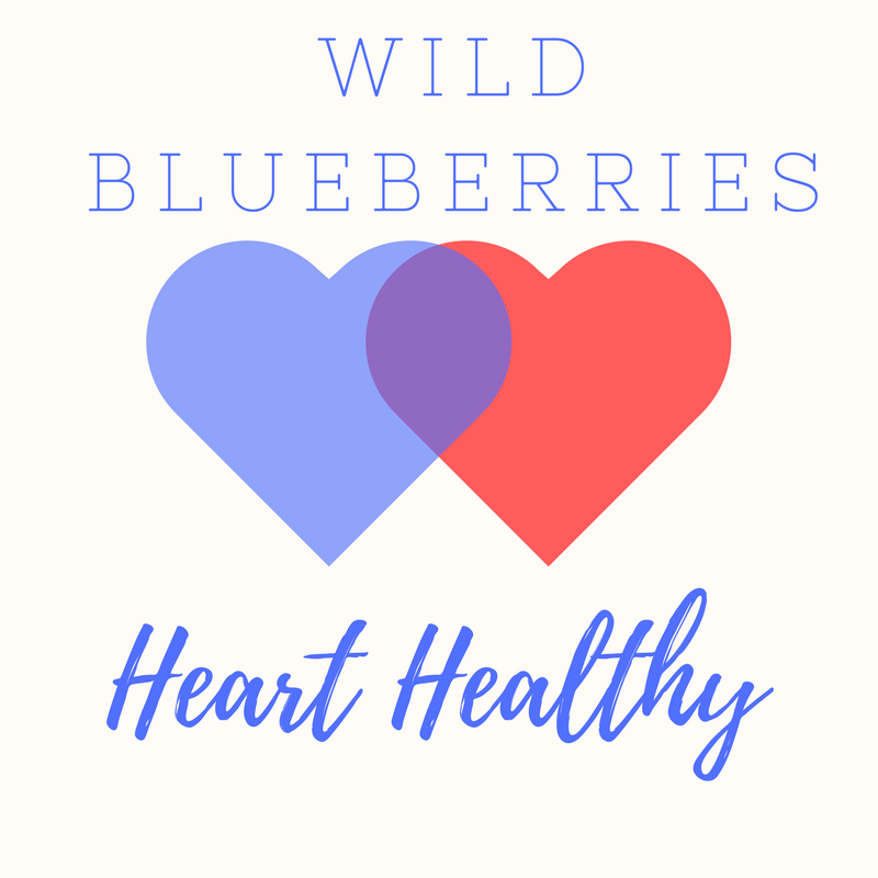 Wild blueberries are heart healthy.