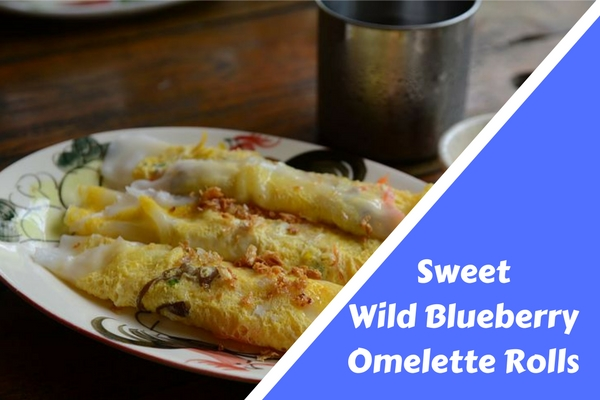 Sweet Wild Blueberry Omelette Rolls