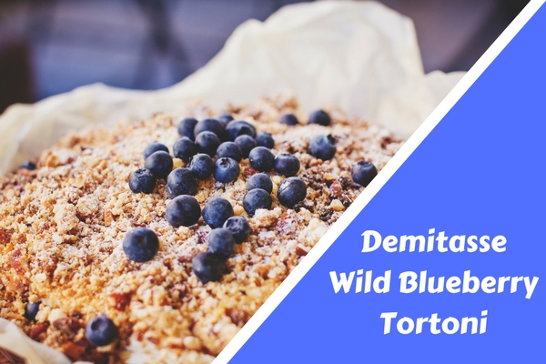 Demitasse Wild Blueberry Tortoni