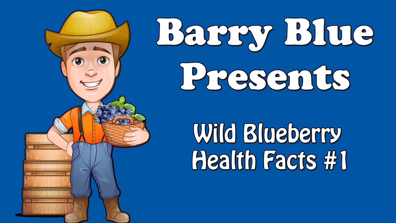 Wild Blueberry Health Fact #1